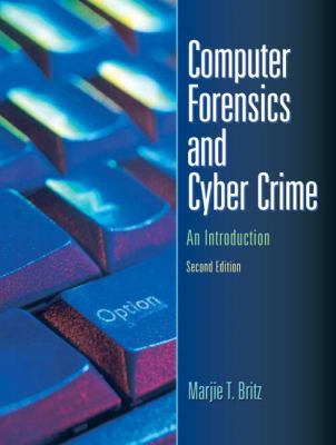 Computer forensics and cyber crime : an introduction