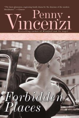 Forbidden places / Penny Vincenzi.