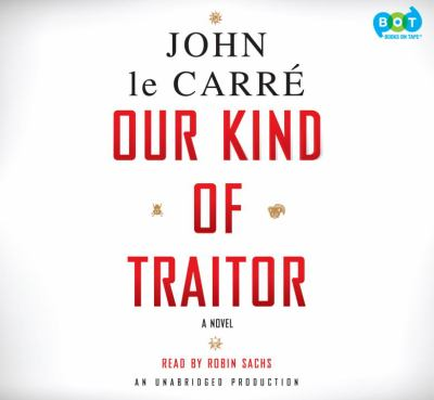 Our kind of traitor [a novel]