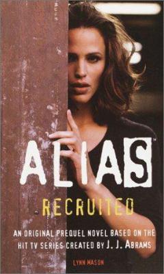 Alias, Recruited