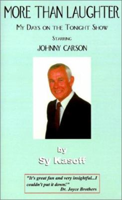 More than laughter : my days on the Tonight Show starring Johnny Carson