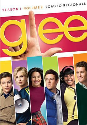 Glee. Season 1, volume 2, Road to regionals