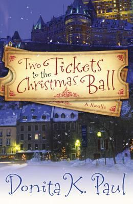 Two tickets to the Christmas ball : a novella