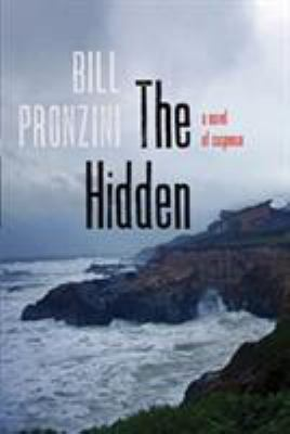 The hidden : a novel of suspense