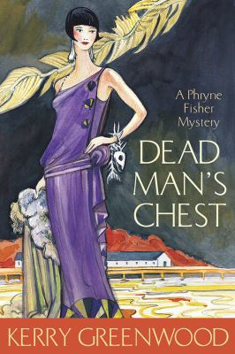 Dead man's chest : a Phryne Fisher mystery