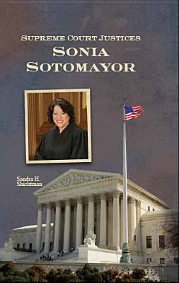 Supreme Court justices. Sonia Sotomayor