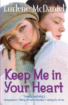 Keep me in your heart : three novels