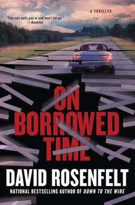 On borrowed time / David Rosenfelt.