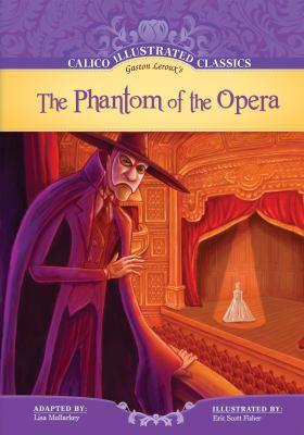 Gaston Leroux's The phantom of the opera