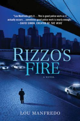 Rizzo's fire / Lou Manfredo.