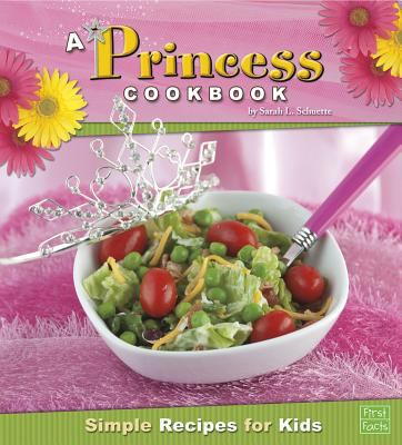 A princess cookbook : simple recipes for kids