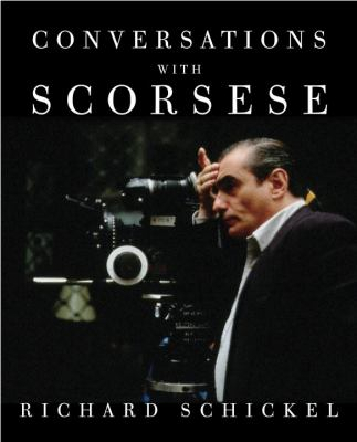 Conversations with Scorsese / Richard Schickel [interviewer].