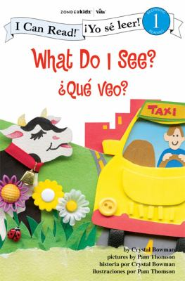 What do I see? = ¿Qué veo?