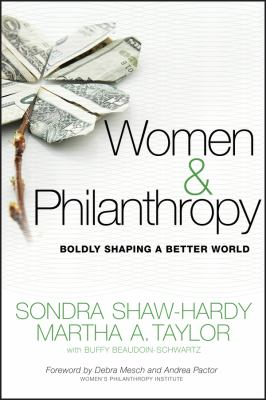 Women and philanthropy : boldly shaping a better world