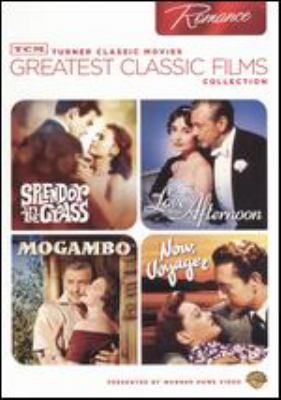 Turner Classic Movies greatest classic films collection. Romance : Splendor in the grass ; Love in the afternoon; Mogambo ; Now, voyager.