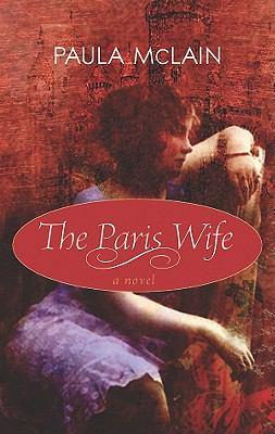 The Paris wife / Paula McLain.