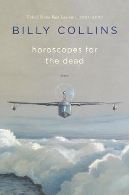 Horoscopes for the dead : poems
