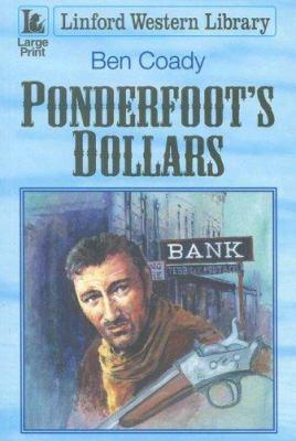 Ponderfoot's dollars