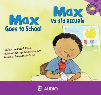 Max goes to school Max va a la escuela