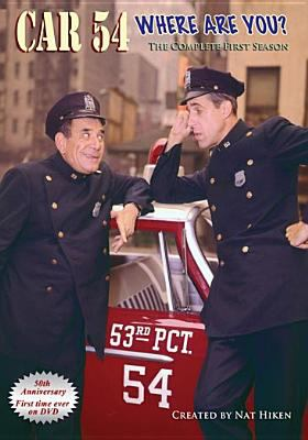 Car 54 where are you? The complete first season