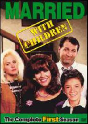 Married with children. The complete first season