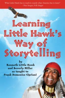 Learning Little Hawk's way of storytelling