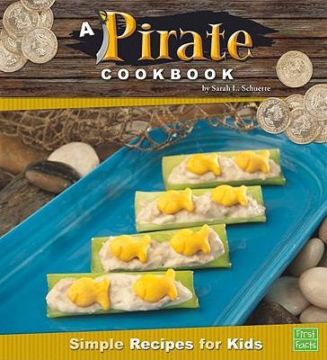 A pirate cookbook : simple recipes for kids