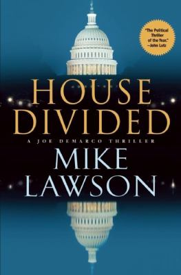 House divided : a Joe Demarco thriller / Mike Lawson.
