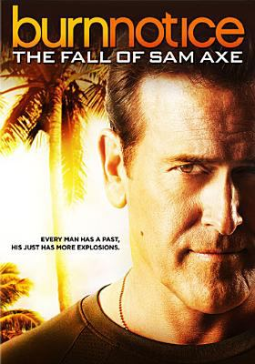 Burn notice : the fall of Sam Axe