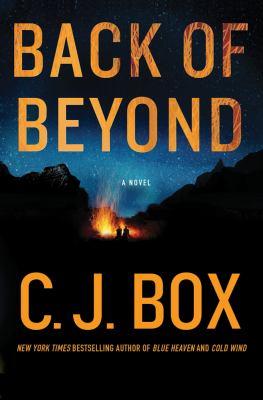 Back of beyond / C.J. Box.