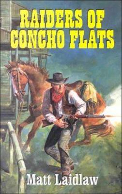 Raiders of Concho Flats
