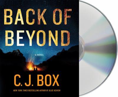 Back of beyond [sound recording] / C.J. Box.