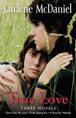 True Love : three novels