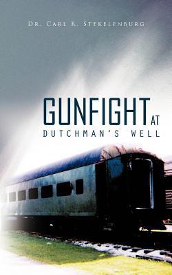 Gunfight at Dutchaman's Well