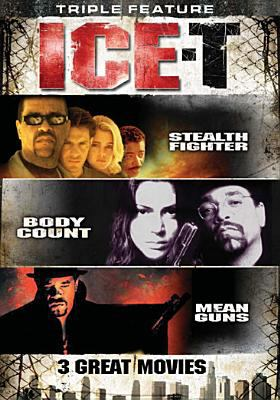 Ice-T, triple feature : Stealth fighter, body count, mean guns.