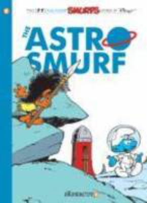 The Astrosmurf : a Smurfs graphic novel