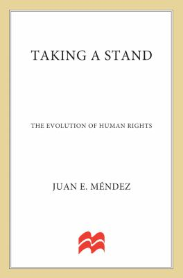 Taking a stand : the evolution of human rights