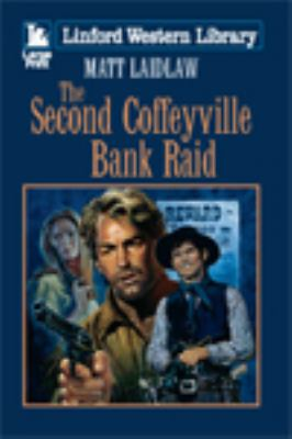 The second Coffeyville bank raid