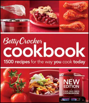 Betty Crocker cookbook : 1500 recipes for the way you really cook.
