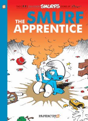 The Smurf apprentice : a Smurfs graphic novel