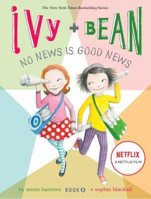 Ivy + Bean : no news is good news