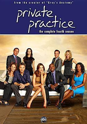 Private practice. The complete fourth season / ABC Studios.