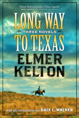 Long way to Texas : three novels