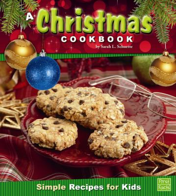 A Christmas cookbook : simple recipes for kids