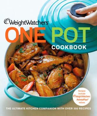 Weight watchers one pot cookbook.