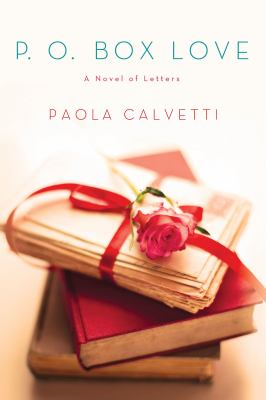 P.O. Box love : a novel of letters