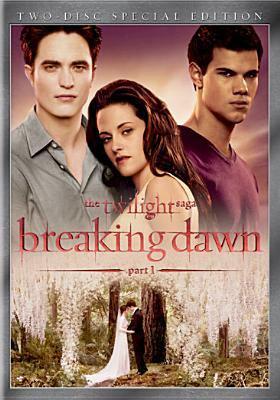 The twilight saga. Breaking dawn. Part 1