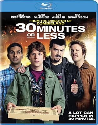 30 minutes or less [videorecording] / Columbia Pictures presents in association with Media Rights Capital a Red Hour production ; director, Ruben Fleischer ; story by Michael Diliberti, Matthew Sullivan ; producers, Stuart Cornfield, Jeremy Kramer, Ben Stiller.