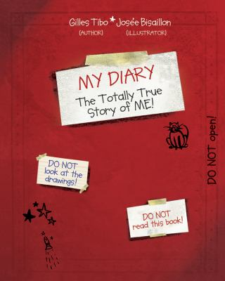 My diary : the totally true story of me!