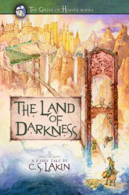 The land of darkness : a fairy tale